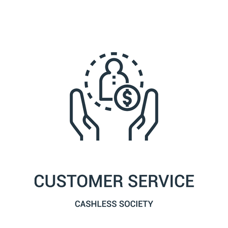 customer service icon vector from cashless society collection. Thin line customer service outline icon vector illustration. Linear symbol for use on web and mobile apps, logo, print media.