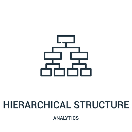 hierarchical structure icon vector from analytics collection. Thin line hierarchical structure outline icon vector illustration. Linear symbol for use on web and mobile apps, logo, print media. Archivio Fotografico - 124038014