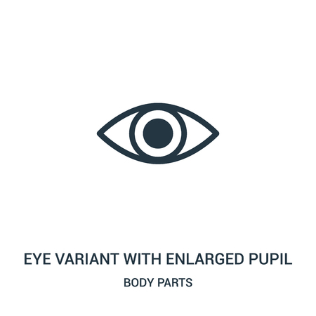 eye variant with enlarged pupil icon vector from body parts collection. Thin line eye variant with enlarged pupil outline icon vector illustration. Linear symbol for use on web and mobile apps, logo,