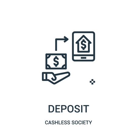 deposit icon vector from cashless society collection. Thin line deposit outline icon vector illustration. Linear symbol for use on web and mobile apps, logo, print media. Иллюстрация