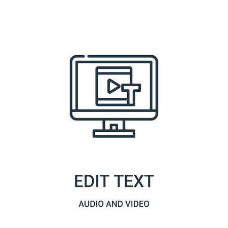 edit text icon vector from audio and video collection. Thin line edit text outline icon vector illustration. Linear symbol for use on web and mobile apps, logo, print media. Illustration