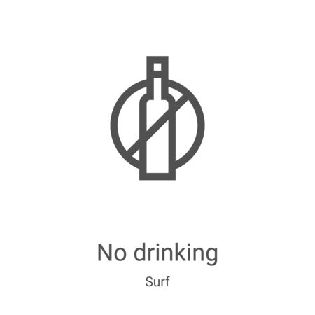 no drinking icon vector from surf collection. Thin line no drinking outline icon vector illustration. Linear symbol for use on web and mobile apps, logo, print media