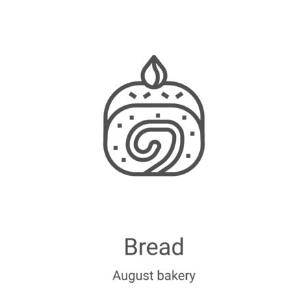bread icon vector from august bakery collection. Thin line bread outline icon vector illustration. Linear symbol for use on web and mobile apps, logo, print media
