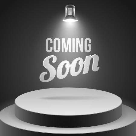Coming soon message illuminated with stage light blank podium realistic vector illustration