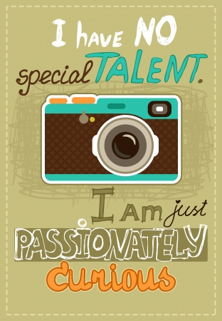passionately: Hipster poster with vintage camera and message vector illustration