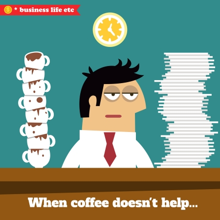 worried executive: Business life. Fatigued and exhausted executive late at work when coffee doesnt help vector illustration
