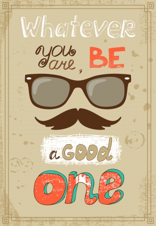 message vector: Hipster poster with vintage glasses mustache and message vector illustration