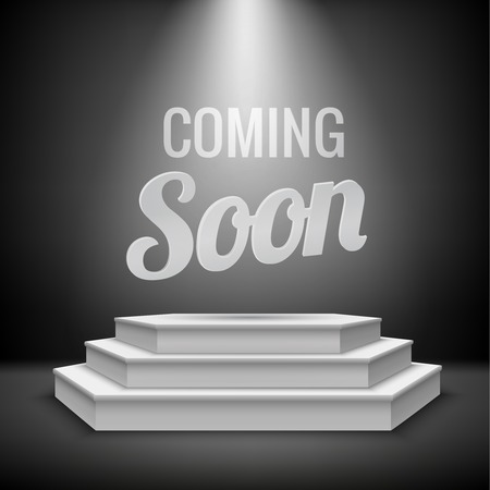 soon: Coming soon concept illuminated with stage light blank podium realistic new product arrival background  Illustration