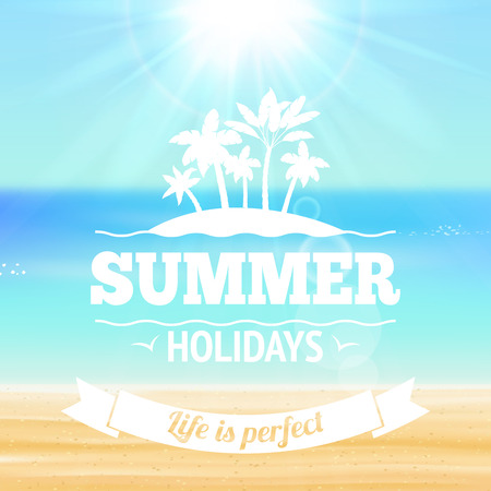 sunny beach: Summer holidays life is perfect background poster with palms sandy beach and sea illustration Illustration