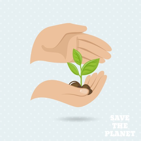 hands holding plant: Hands holding plant sprout save the planet earth protect poster vector illustration Illustration