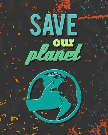 Ecology environmentally friendly save our planet globe retro poster vector illustration Vector
