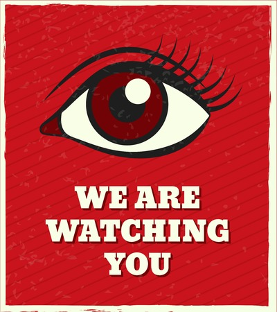 lash: Vintage retro we are watching you looking eye poster vector illustration