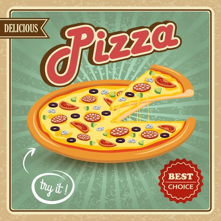 pizza slice: Round hot delicious tasty meat cheese olive tomato mushroom pizza retro poster vector illustration