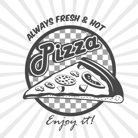 Pizzeria advertising fresh hot enjoy poster with pizza cut slice black and white vector illustration