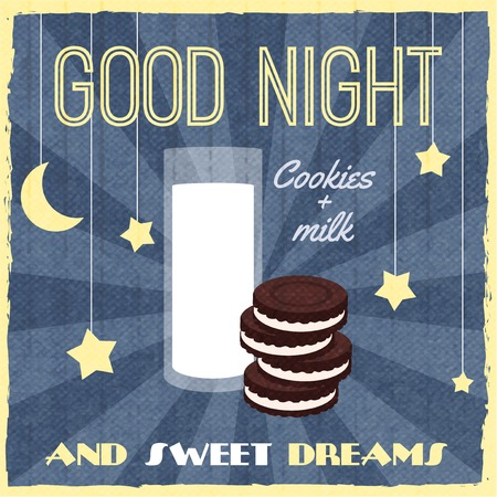 good evening: Sweet dreams retro poster with biscuits dessert and milk vector illustration Illustration