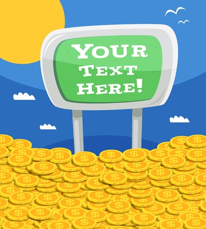 your text here: Money heap with your text here advertising sign on outdoor background vector illustration Illustration