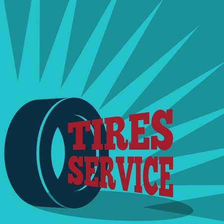 maintain: Professional  quality brands tires montage check replacement service and sale  auto shop advertisement poster print vector illustration