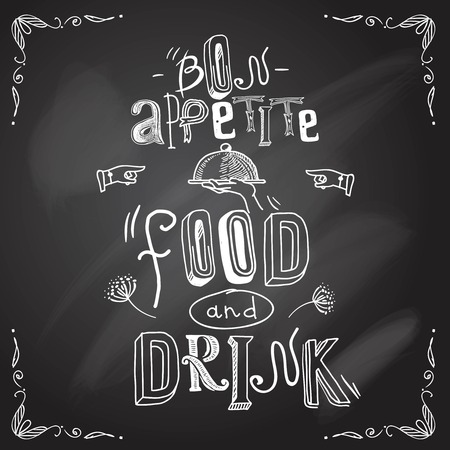 Restaurant bon appetite food and drink chalkboard type background vector illustration Vector