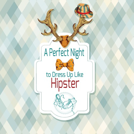 Dress like a hipster retro poster sketch with antlers gumshoes and bow tie illustration Vector