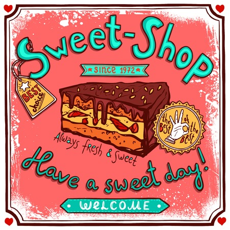 sweetshop: Sweetshop confectionary best choice piece of chocolate cake vintage customers welcome poster print sketch abstract vector illustration
