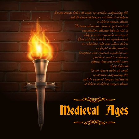 Realistic fire torch on brick wall background with medieval ages text vector illustration Illustration