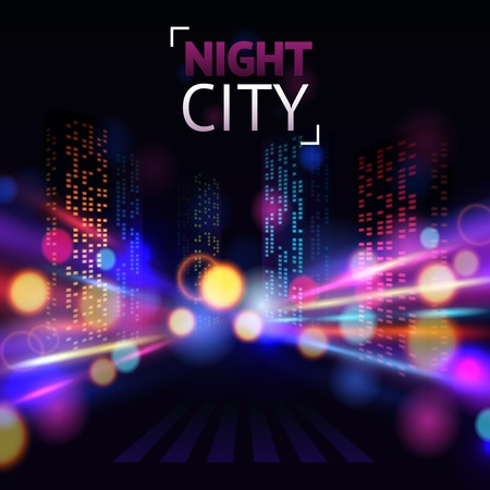 Night city with road and illuminated buildings on blur background vector illustration