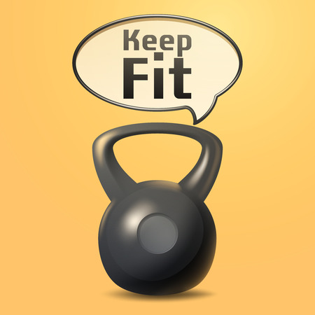 keep fit: Keep fit poster with realistic iron weight and motivational speech bubble vector illustration