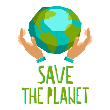 hands holding globe: Human hands holding globe save the planet concept vector illustration