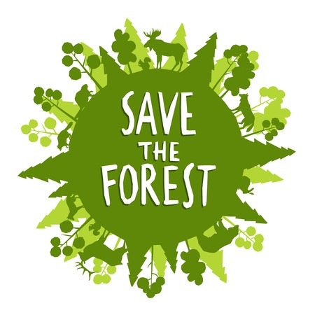forest conservation: Save the forest concept with green animals silhouettes around the globe vector illustration Illustration