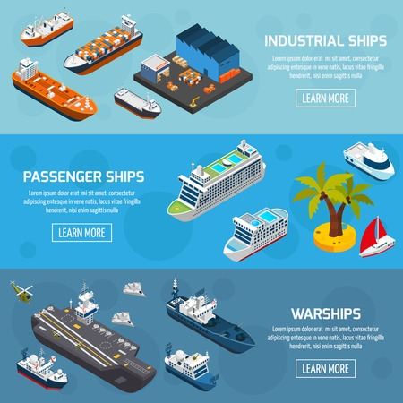 liners: Passenger cruise liners industrial tankers and military warships 3 isometric horizontal banners set abstract isolated vector illustration