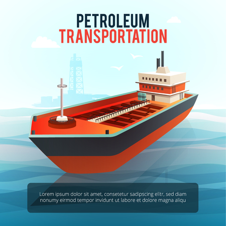 transporting: Petroleum industry products transporting tanker with oil deep water drilling platform on background poster isometric vector illustration