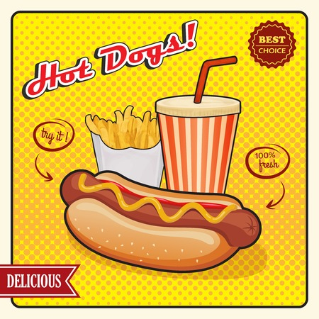 Hot dogs comic style poster including drink and fries potato on yellow pop art background vector illustration Illustration
