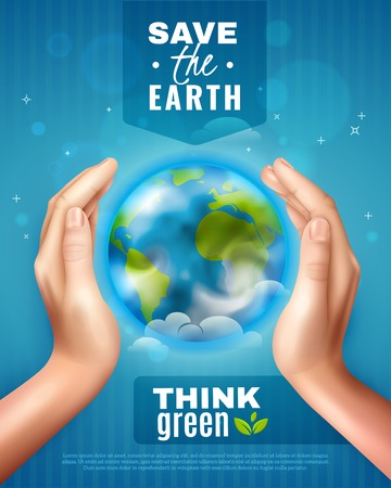 Save earth ecology poster on blue background with realistic hands around globe, lettering think green vector illustration Иллюстрация