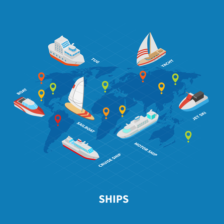 Ships isometric infographics on blue background with world map, water transportation including yacht, tug vector illustration