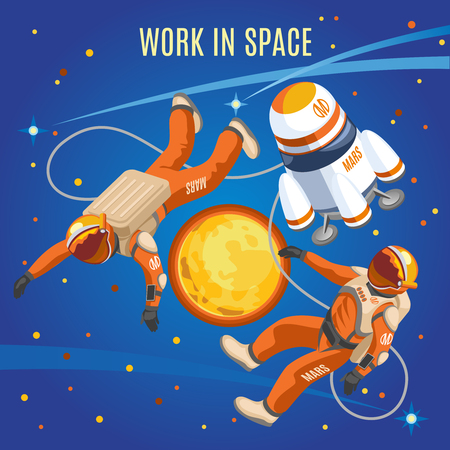 Work in space isometric composition on blue background with astronauts, ship, sun and cosmic objects vector illustration Illustration