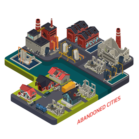 Abandoned cities isometric composition with desolate living houses crumbling factory buildings and dilapidated infrastructure vector illustration