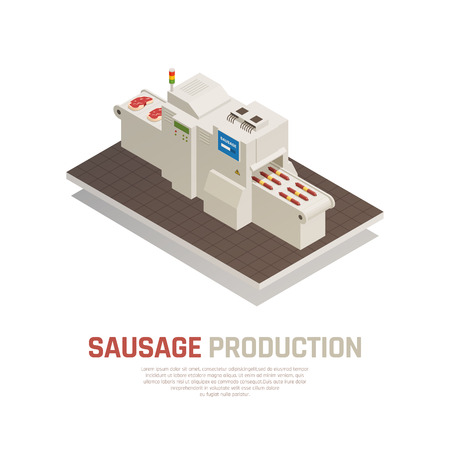 Sausages manufacturing isometric composition, industrial machine with electronic control making finished products from raw meat vector illustration