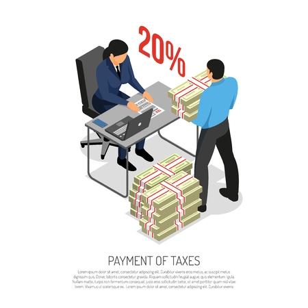 Affiche de composition isométrique de collecte de paiements fiscaux avec déclaration de vérification par inspecteur et comptable d'entreprise apportant illustration vectorielle de billets de banque
