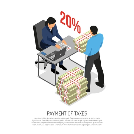 Tax payments collection isometric composition poster with inspector checking declaration and business accountant bringing banknotes vector illustration Çizim