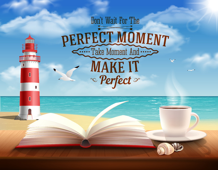 Perfect moment quotes with motivating words ocean and lighthouse realistic  illustration