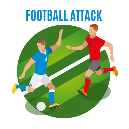 Football attack round design concept with two athletes in form of competing teams fighting for possession of ball isometric vector illustration