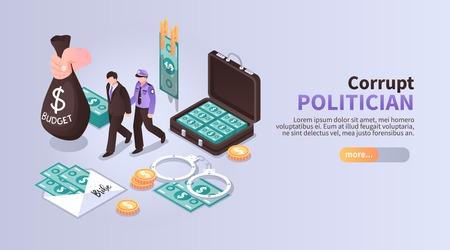 Corrupt politician horizontal banner with set of isometric icons illustrated laundering of budget money with following arrest vector illustration
