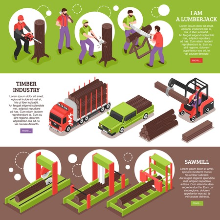Timber industry horizontal banners with working lumberjacks sawmill equipment and special vehicles for wood transportation isometric vector illustration Stock Illustratie