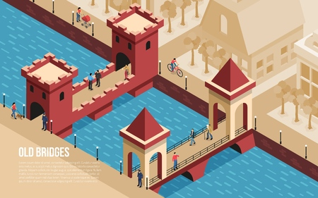 Historic old classic stone bridges city landmarks with people crossing river isometric composition poster text vector illustration