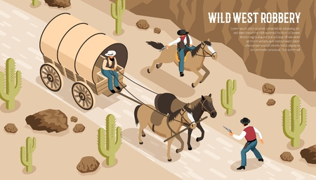 Cowboys in wagon and on horseback during wild west robbery at prairie isometric horizontal vector illustration