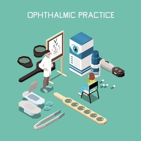 Ophthalmology instruments and medicine isometric composition with optometrist and patient 3d vector illustration