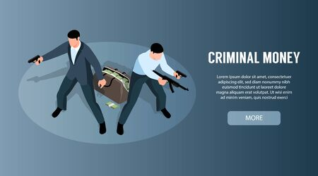 Banner horizontal criminal isométrico con botón de texto en el que se puede hacer clic y personajes de dos bandidos que defienden la ilustración de vector de bolsa de dinero