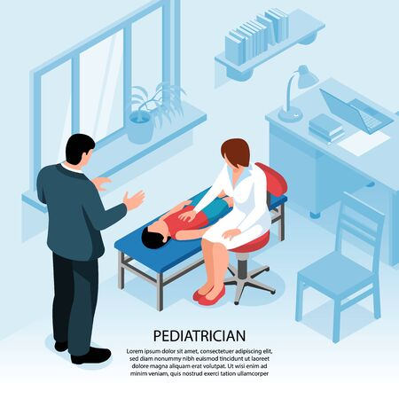 Isometric doctor pediatrician medicine background with office interior and female medical specialist examining child with father vector illustration