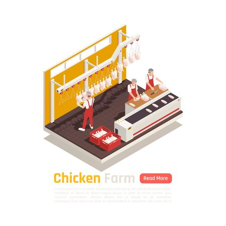 Poultry farm sustainable production chain isometric composition with slaughter house personnel cutting processing chicken meat vector illustration  Illustration