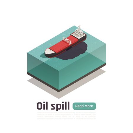 Ocean pollution isometric composition with read more button editable text and image of damaged cargo tank vector illustration Ilustração